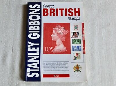 Stanley Gibbons Collect British Stamps 2013 Catalogue
