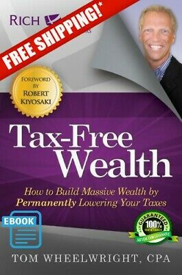 New Tax-Free Wealth: How to Build Massive Wealth by Permanently Lowering P.D.F
