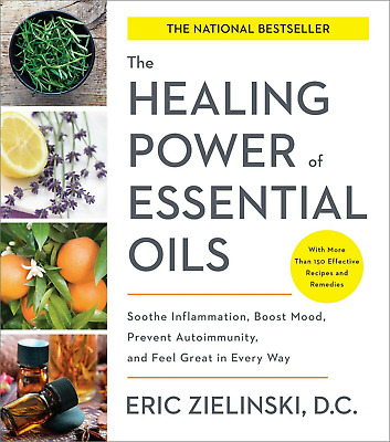 The Healing Power Of Essential Oils Eric Zielinski  Delivery in 5SECONDS[/P D F]