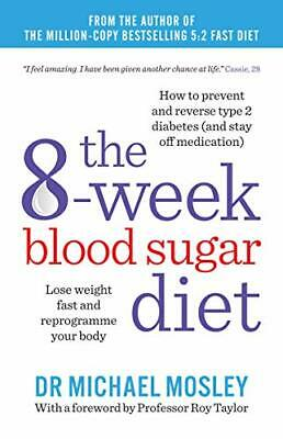 (Good)-The 8-Week Blood Sugar Diet: Lose weight fast and reprogramme your body (