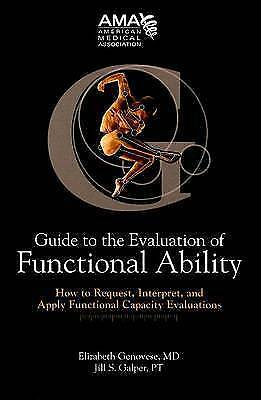 (Good)-Guide to the Evaluation of Functional Ability: How to Request, Interpret