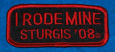 I Rode Mine Sturgis '08 Embroidered Patch (Red), New