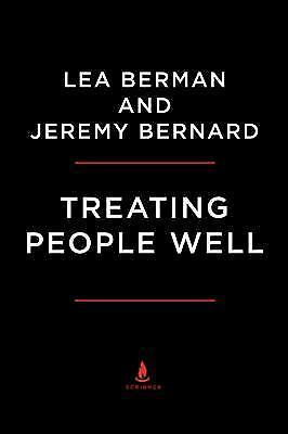 Treating People Well: The Extraordinary Power of Civility at Work and in Life  B