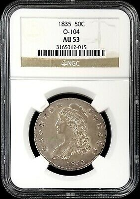1835 Capped Bust Half Dollar, O-104, certified AU 53 by NGC!