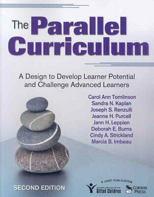 The Parallel Curriculum A Design to Develop Learner Potential a... 9781412961318
