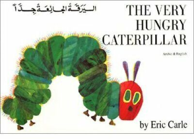 The Very Hungry Caterpillar in Arabic and English by Eric Carle 9781852691240