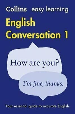 Easy Learning English Conversation Book 1 by Collins Dictionaries 9780008101749