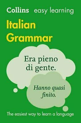 Easy Learning Italian Grammar by Collins Dictionaries 9780008142025 | Brand New