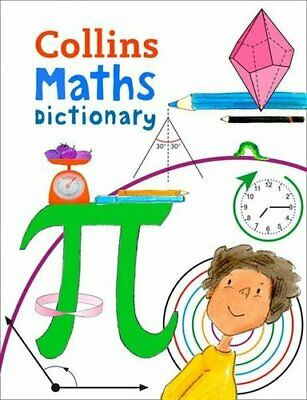 Collins Maths Dictionary Illustrated Learning Support for Age 7+ 9780008212377
