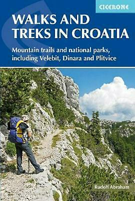 Walks and Treks in Croatia: mountain trails and national parks, including Velebi