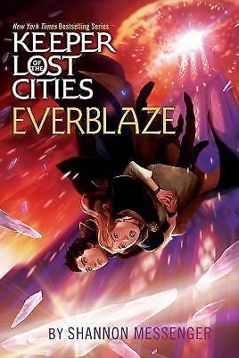 Everblaze (3) (Keeper of the Lost Cities) by Messenger, Shannon