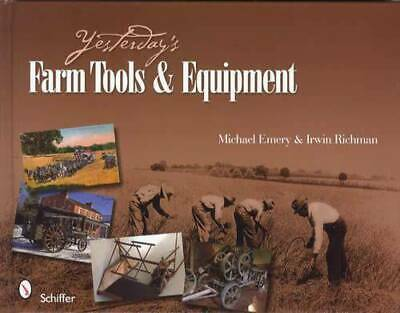 Antique Farm Tools Primitives Implements Devices & Equipment Collector Guide