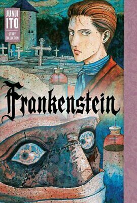 Frankenstein Junji Ito Story Collection by Junji Ito 9781974703760   Brand New