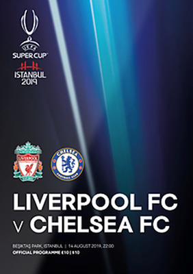 UEFA SUPER CUP PROGRAMME 2019 Chelsea v Liverpool - includes FREE match poster