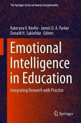 Emotional Intelligence in Education Integrating Research with P... 9783319906317