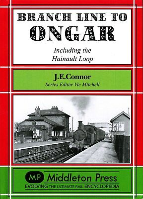BRANCH LINE TO ONGAR Hainault Loop,London Underground,Central,GE,Middleton Press