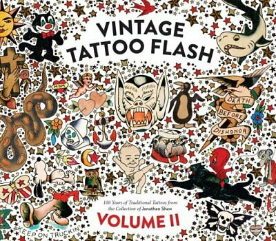 Vintage Tattoo Flash Volume 2 by Jonathan Shaw (Hardback, 2017)