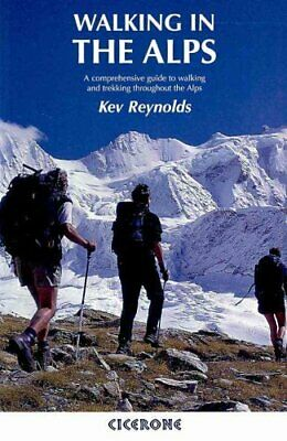 Walking in the Alps A comprehensive guide to walking and trekki... 9781852844769
