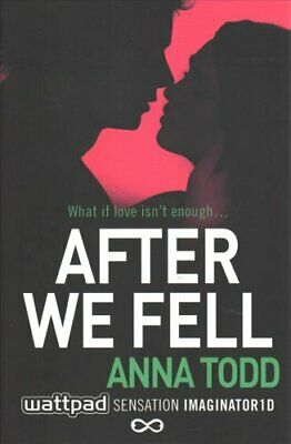 After We Fell by Anna Todd 9781501104046 | Brand New | Free UK Shipping