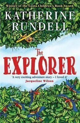 The Explorer by Katherine Rundell 9781408882191   Brand New   Free UK Shipping