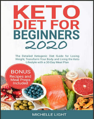 Keto Diet for Beginners 2020 – The Detailed Ketogenic Eb00k/PDF - FAST Delivery