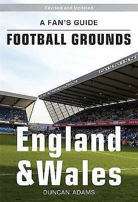 A Fan's Guide to Football Grounds: England and Wales, Duncan Adams, Very Good Bo