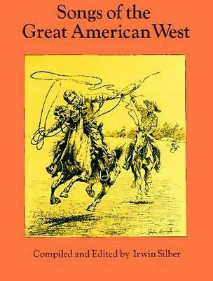 Songs of the Great American West by SILBER (English) Paperback Book Free Shippin