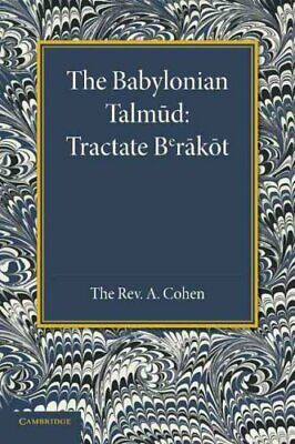 The Babylonian Talmud Translated into English for the First Tim... 9781107676954