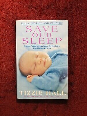 Save Our Sleep, Updated & Revised - Tizzie Hall *Free Shipping*(Paperback, 2009)