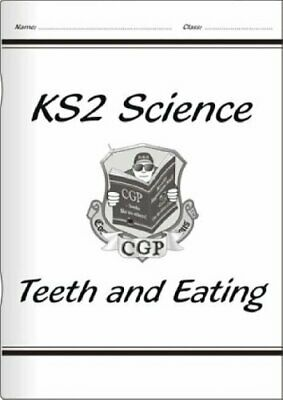 KS2 National Curriculum Science - Teeth and Eating (3A): Unit 3a-CGP Books