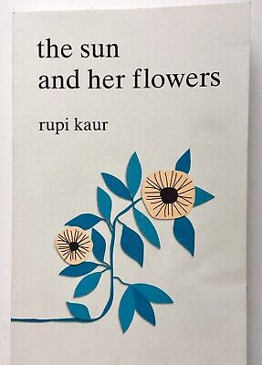 The Sun and Her Flowers by Rupi Kaur (Paperback, 2017)
