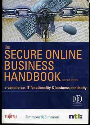 The Secure Online Business Handbook: E-commerce, IT Functionality and Business C