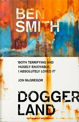 Doggerland by Ben Smith 9780008313364   Brand New   Free UK Shipping