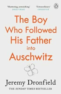 The Boy Who Followed His Father into Auschwitz The Number One S... 9780241359174