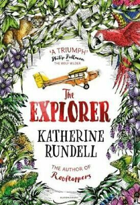 The Explorer by Katherine Rundell 9781408854877   Brand New   Free UK Shipping