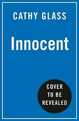 Innocent: The True Story of Siblings Struggling to Survive by Cathy Glass Paperb