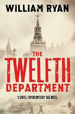 The Twelfth Department: Korolev Mysteries Book 3 by William Ryan Paperback Book