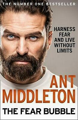 Fear Bubble: Harness Fear and Live without Limits by Ant Middleton Hardcover Boo