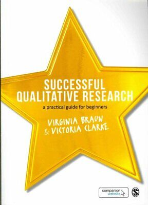 Successful Qualitative Research A Practical Guide for Beginners 9781847875822