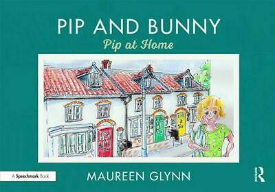 Pip and Bunny: Pip at Home by Maureen Glynn Paperback Book Free Shipping!