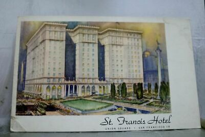 California CA St Francis Hotel Union Square San Francisco Postcard Old Vintage