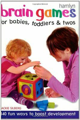 (Very Good)-Brain Games for Babies, Toddlers and Twos (Paperback)-Jackie Silberg