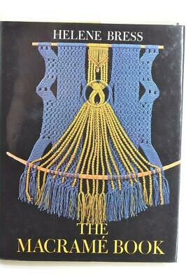 Vintage The Macrame Book by Helene Bress Hardcover Techniques Patterns Knot {B67