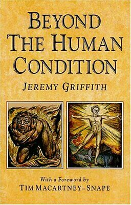 Beyond the Human Condition by Griffith  New 9780646039947 Fast Free Shipping..