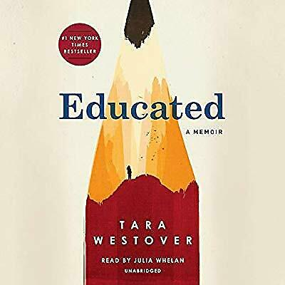Educated : A memoir by Tara Westover E B 0 0 K