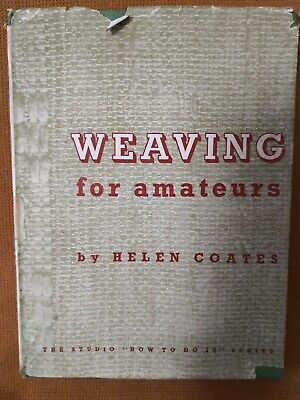 "WEAVING FOR AMATEURS – ""How To Do It"" Series No. 24"