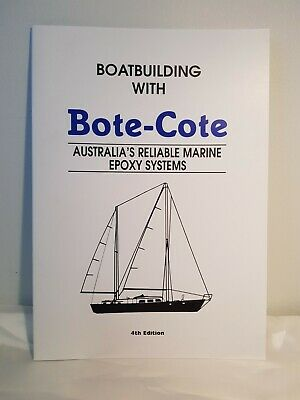 Boatbuilding with Bote-Cote  4th Edition