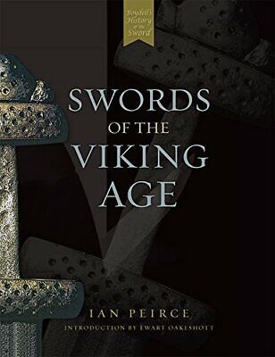 Swords of the Viking Age by Peirce  New 9781843830894 Fast Free Shipping..