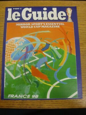 1998 World Cup 98: Le Guide Part 2 - Mirror Sport's Essential World Cup Magazine