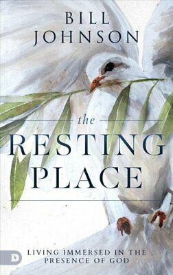 The Resting Place Living Immersed in the Presence of God 9780768448238